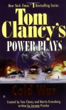 Cold War (Tom Clancy's Power Plays, #5) - Tom Clancy, Martin Greenberg, Jerome Preisler