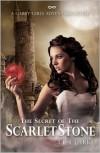 The Secret of the Scarlet Stone - T.L. Clarke