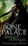 The Bone Palace - Amanda Downum