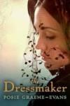 The Dressmaker - Posie Graeme-Evans