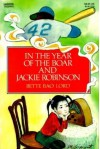 In the Year of the Boar and Jackie Robinson - 'Bette Bao Lord',  'Marc Simont'