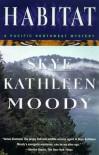 Habitat - Skye Kathleen Moody
