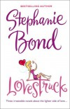 Lovestruck - Stephanie Bond