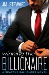 Winning the Billionaire - J.M. Stewart