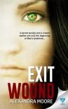 Exit Wound (Broken Promise) (Volume 1) - Alexandra Moore