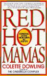 Red Hot Mamas: Coming into Our Own at Fifty - Colette Dowling