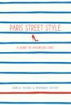 Paris Street Style - Isabelle Thomas, Frederique Veysset
