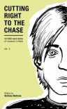 Cutting Right to the Chase Vol.2, (Chase Williams detective short stories 2) - Stefania Mattana