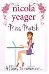 Miss Match - Nicola Yeager