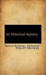 An Historical Mystery - Honoré de Balzac