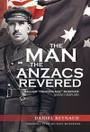 "The Man the Anzacs Revered: William ""Fighting Mac"" McKenzie, Anzac Chaplain - Daniel Reynaud, Michael McKernan"
