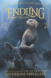 Endling #1: The Last - Katherine Applegate