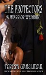 A Warrior Wedding - Teresa Gabelman