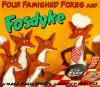 Four Famished Foxes and Fosdyke - Pamela Duncan Edwards, Henry Cole