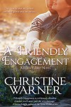 A Friendly Engagement (Entangled Select Contemporary) (Friends First) - Christine Warner