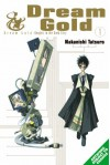 Dream Gold Volume 1 - Tatsurou Nakanishi