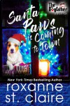 Santa Paws is Coming to Town (A Dogfather Short Tail) (The Dogfather Book 4) - Roxanne St. Claire