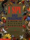 I Spy Gold Challenger: A Book of Picture Riddles - Jean Marzollo,  Małgorzata Strzałkowska