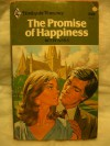 The Promise of Happiness - Betty Neels