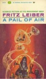 A Pail of Air - Fritz Leiber