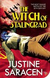 The Witch of Stalingrad - Justine Saracen