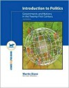 Introduction to Politics: Governments and Nations in the 21st Century, 3e - Martin Slann