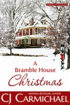 A Bramble House Christmas (Carrigans of the Circle C Book 6) - CJ Carmichael