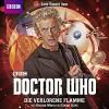Doctor Who: DIE VERLORENE FLAMME - George Mann, Cavan Scott, Lutz Riedel, Frauke Meier