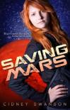 Saving Mars - Cidney Swanson
