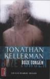 Boze tongen - Jonathan Kellerman, Bob Snoijink