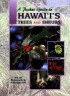 Pocket Guide to Hawaii's Trees & Shrubs - Mutual Publishing Company