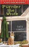 Purrder She Wrote - Cate Conte