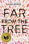 Far from the Tree - Robin Benway