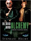 Blood and Alchemy - Stephani Hecht