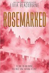 Rosemarked - Livia Blackburne