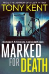 Marked For Death - Tony Kent