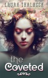 The Coveted - Laura Thalassa