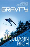 Gravity - Juliann Rich