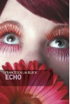 Echo - Francesca Lia Block