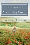 Far From the Maddening Crowd - Thomas Hardy