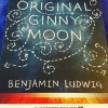 The Original Ginny Moon - Benjamin Ludwig