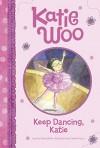 Keep Dancing, Katie - Fran Manushkin