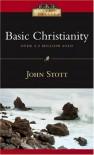 Basic Christianity (IVP Classics) - John R.W. Stott, Rick Warren