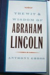 Wit and Wisdom of Abraham Lincoln - Anthony Gross