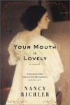 Your Mouth Is Lovely - Nancy Richler