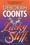 Lucky Stiff (Lucky O'Toole Vegas Adventures) - Deborah Coonts