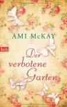 Der verbotene Garten - Ami McKay