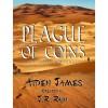 Plague of Coins - Aiden James