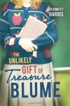 The Unlikely Gift of Treasure Blume - Lisa Rumsey Harris