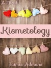 Kismetology - Jaimie Admans